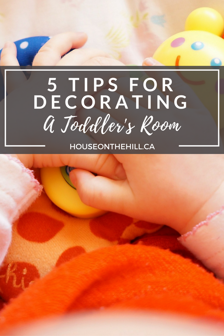 5 Tips for Decorating a Toddler's Room
