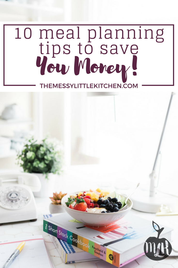 10 Meal Planning Tips to Save You Money. Are you looking for tips on how to start meal planning and managea grocery list that will save your family money? This post has ten great tips that address how you stock your pantry, plan your meals and approach grocery shopping that will keep your family's food budget in check and save you money each week.