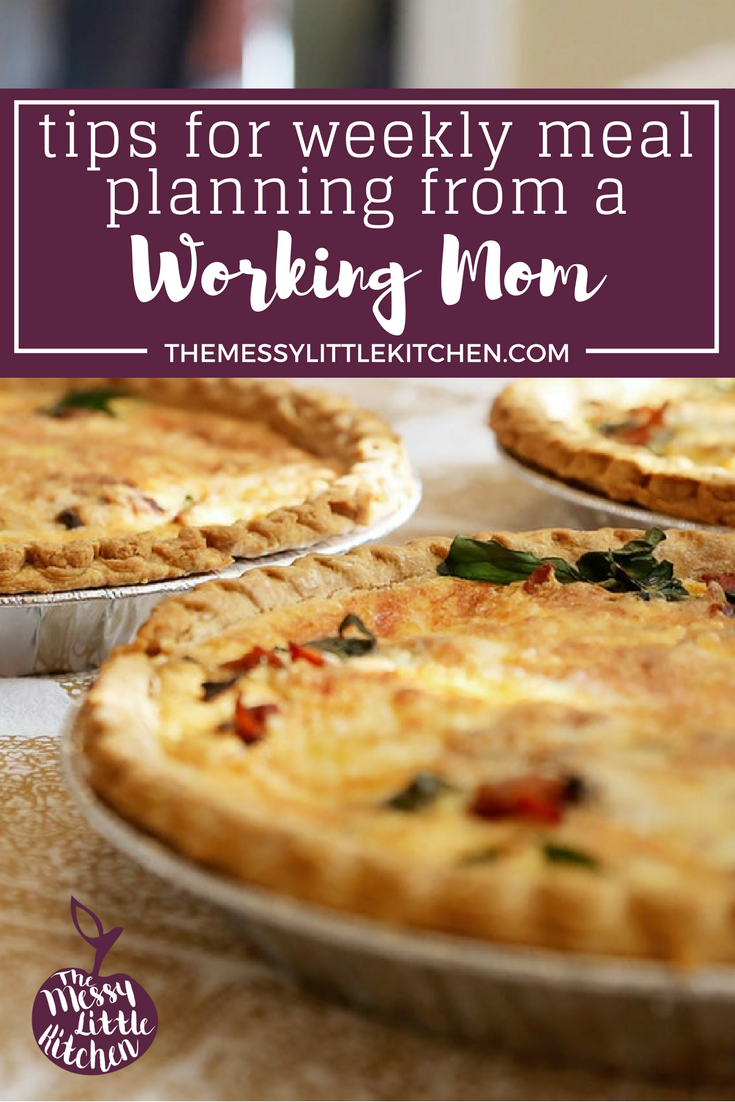 Tips for Weekly Meal Planning from a Working Mom