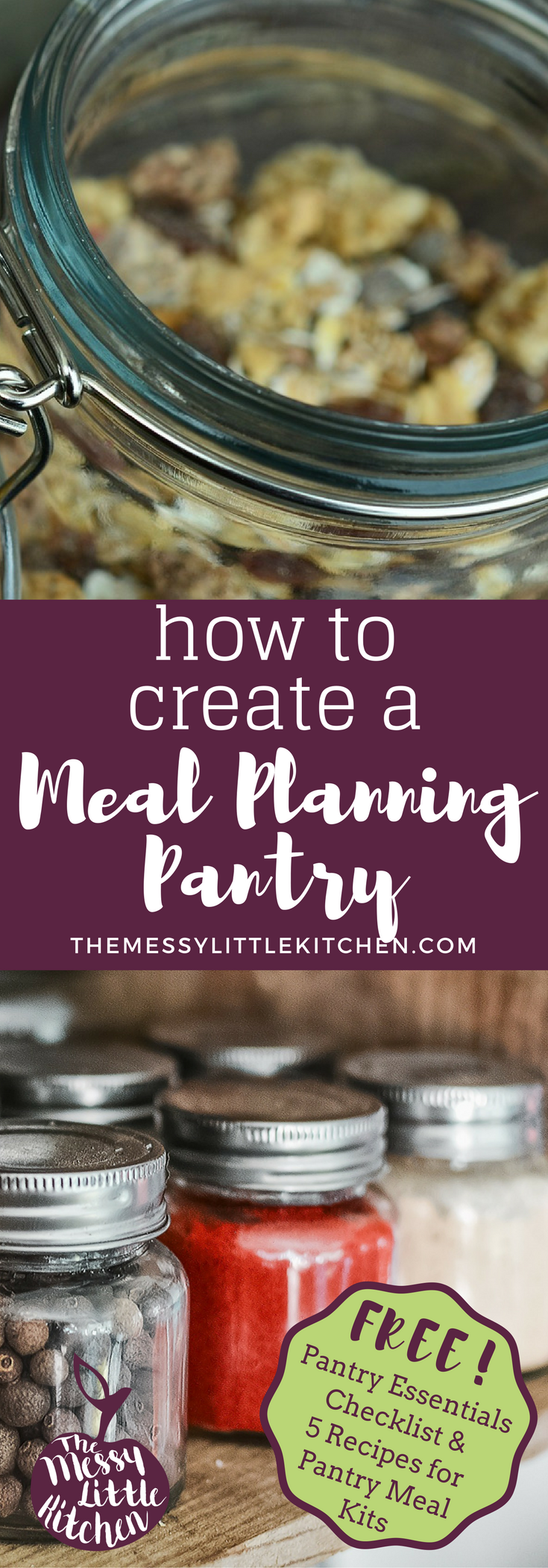 """How to Create a Meal Planning Pantry: Family life is busy, and having a well stocked pantry with some essential inventory items takes the pressure out of cooking. Let your pantry be your guide for family meals! Free """"Pantry Essentials Checklist"""" & """"5 Pantry Meal-Kit Recipes"""" for when you need something to eat in a pinch!"""
