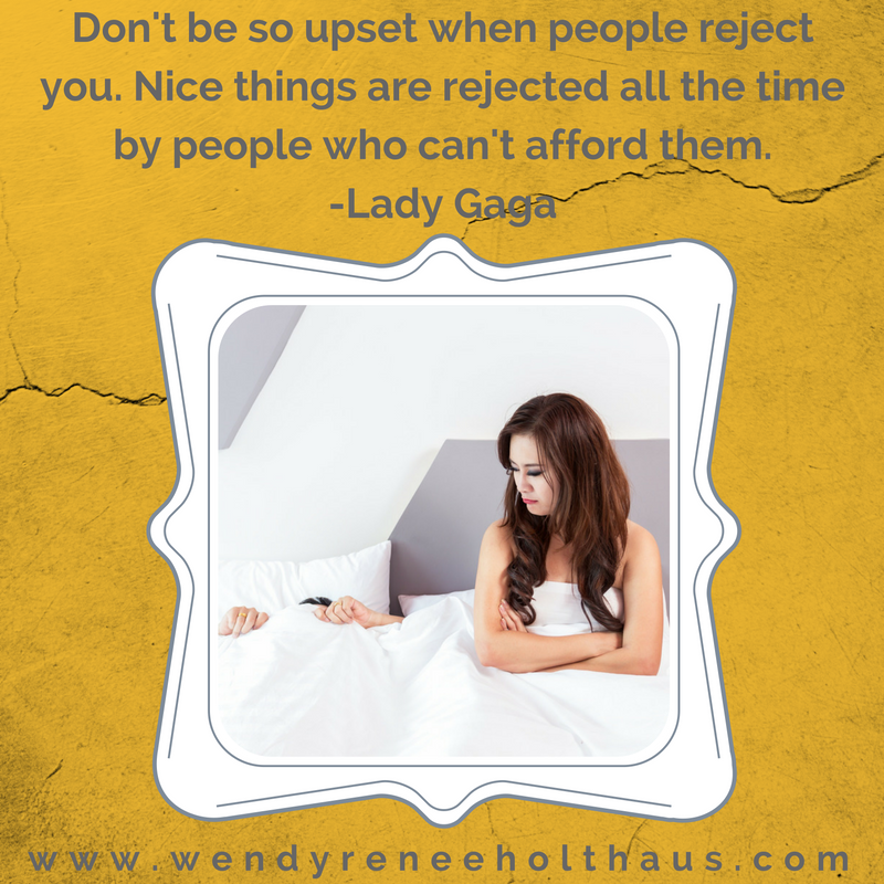 1.9.17 quote Don't be so upset when people reject you. Nice things are rejected all the time by people who can't afford them. -Lady Gaga.png