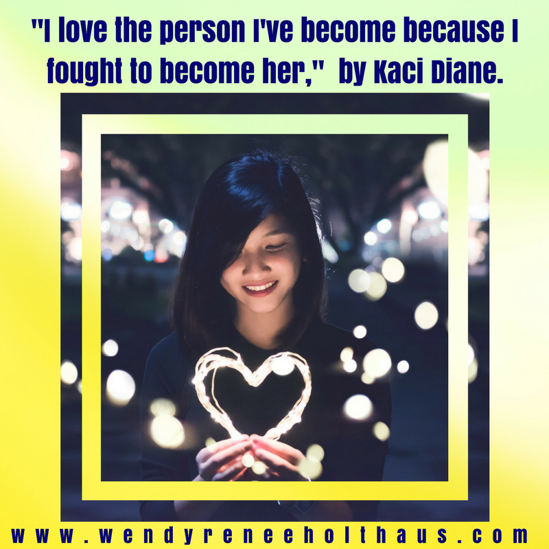 2.1.17 quote love the person i've become.png