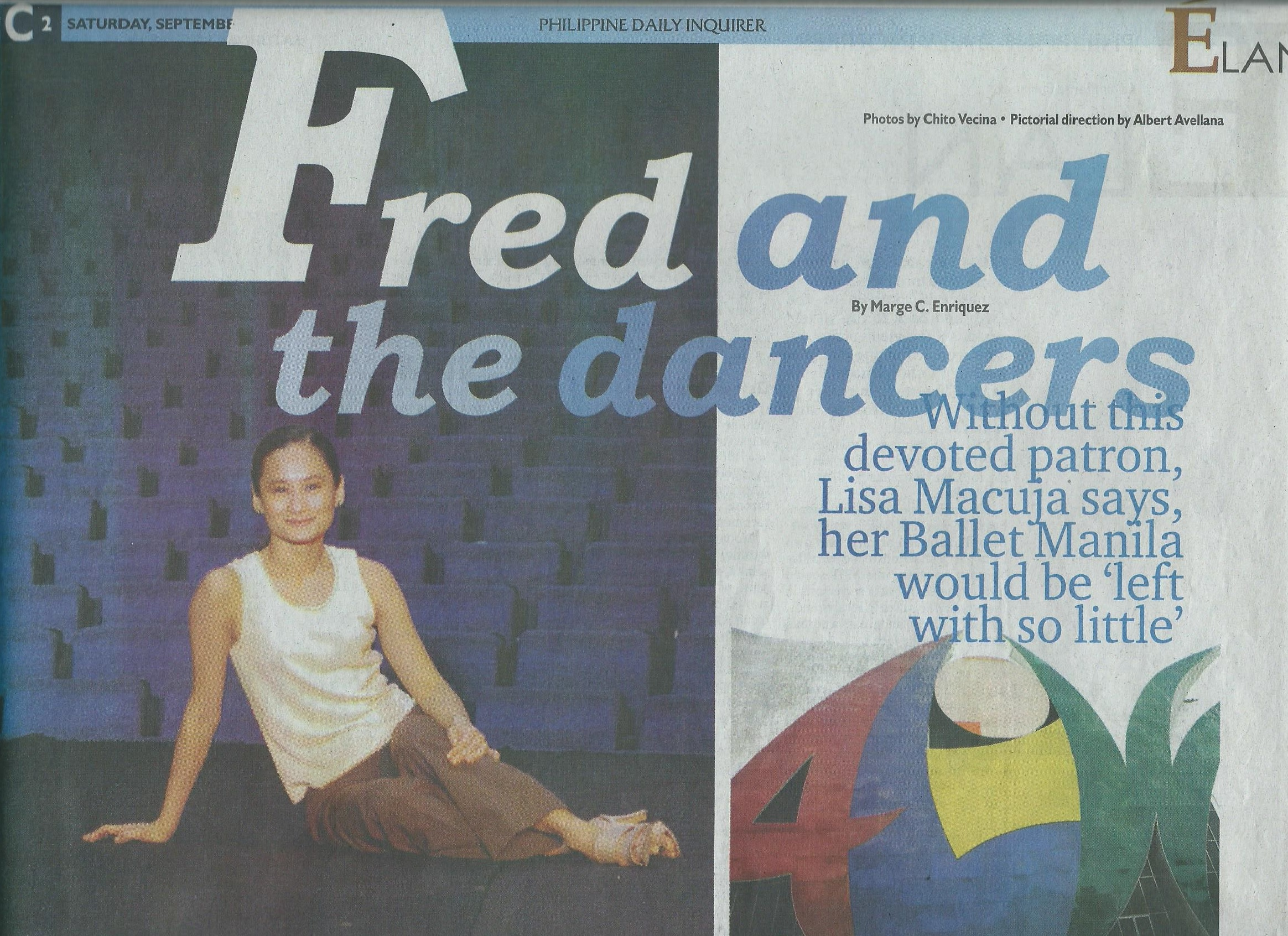 A feature in the  Philippine Daily Inquirer  in 2002 relates the various ways Fred has supported Lisa and Ballet Manila.