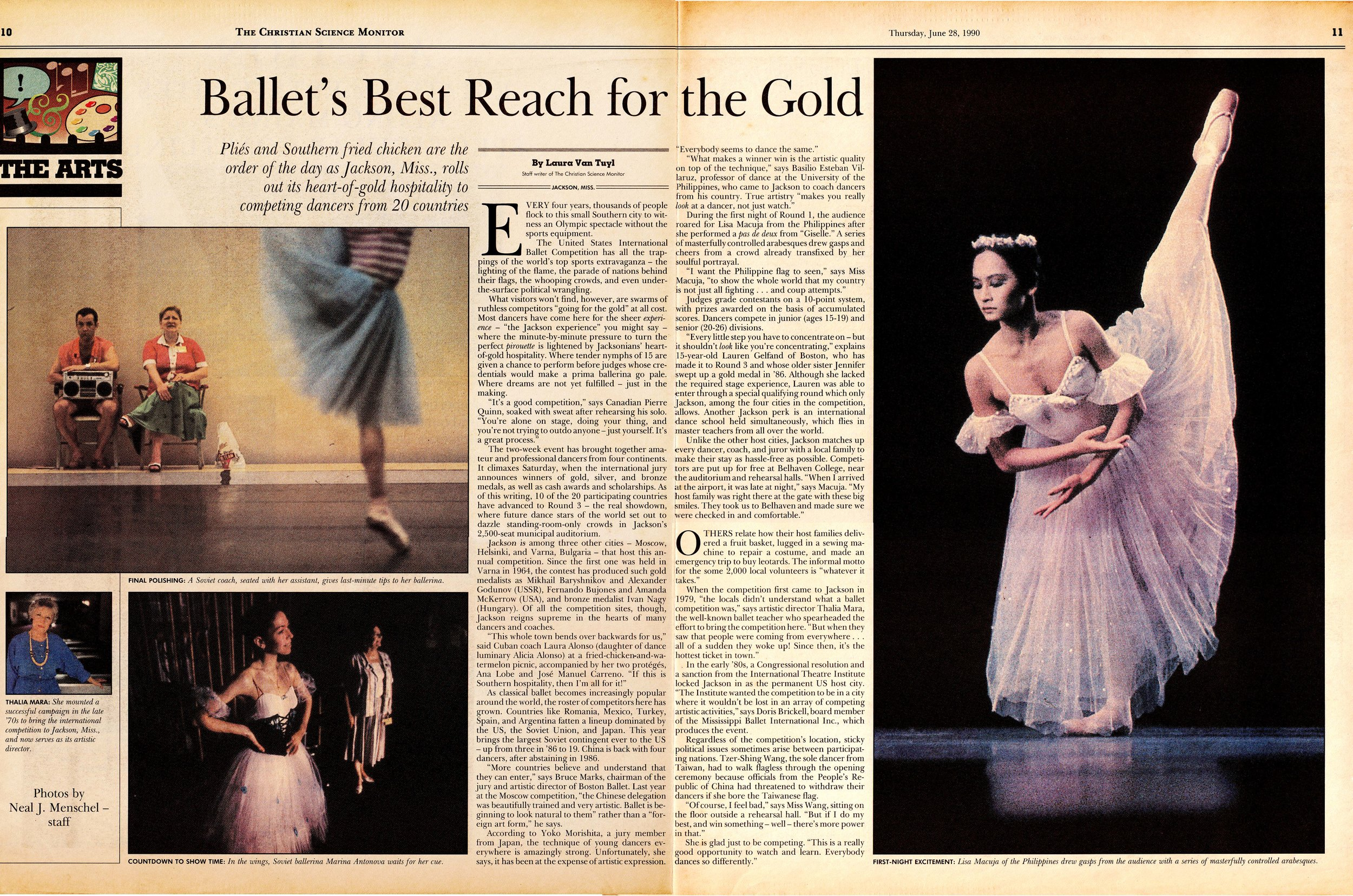 "This centerspread story in the    Christian Science Monitor    features Lisa prominently and reports: ""During the first night of Round 1, the audience roared for Lisa Macuja from the Philippines after she performed a pas de deux from    Giselle   . A series of masterfully controlled arabesques drew gasps and cheers from a crowd already transfixed by her soulful portrayal."" The publication also quotes Lisa as saying: ""I want the Philippine flag to be seen, to show the world that my country is not just all fighting… and coup attempts."""
