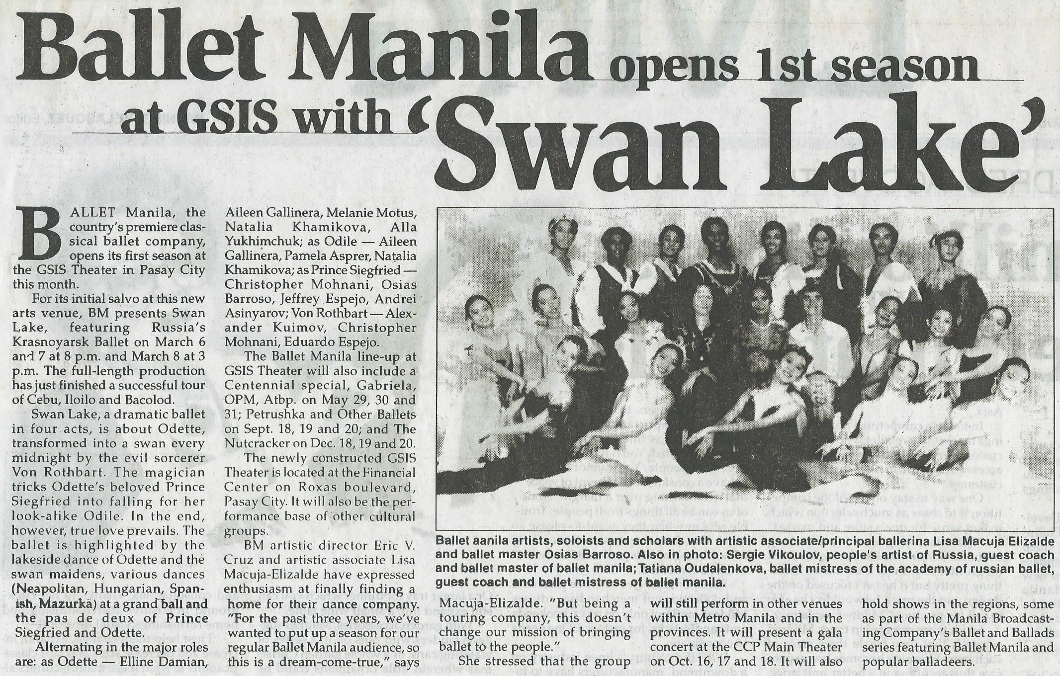 Ballet Manila premiered S wan Lake  to kick off its first season at GSIS Theater, as indicated in this newspaper announcement. From the Ballet Manila Archives collection