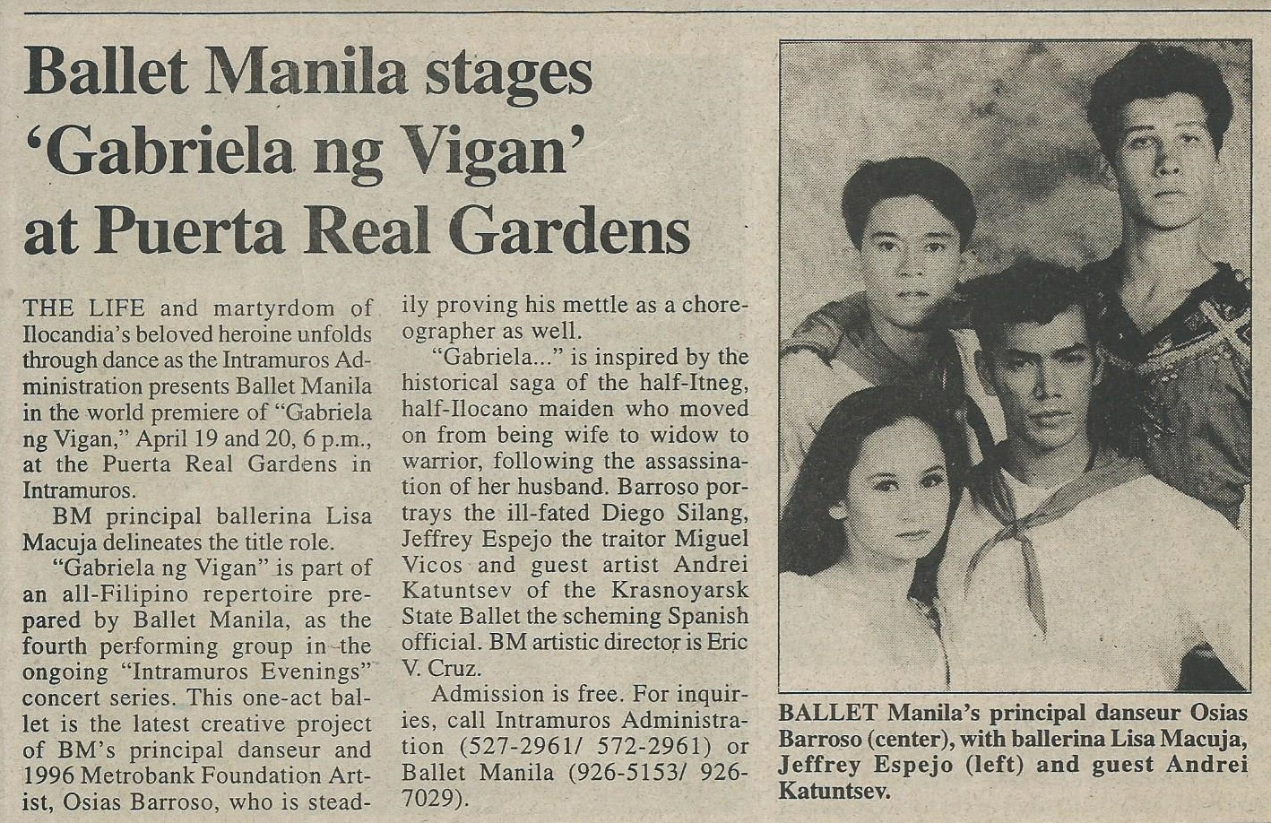 Clipping from  Philippine Daily Inquirer  announces the two nights of  Gabriela ng Vigan  at Puerta Real Gardens. From the Ballet Manila Archives collection