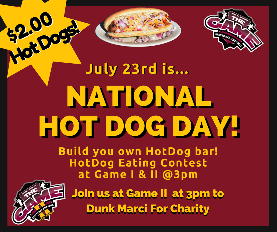National Hot Dog Day At The Game Bar And Grill