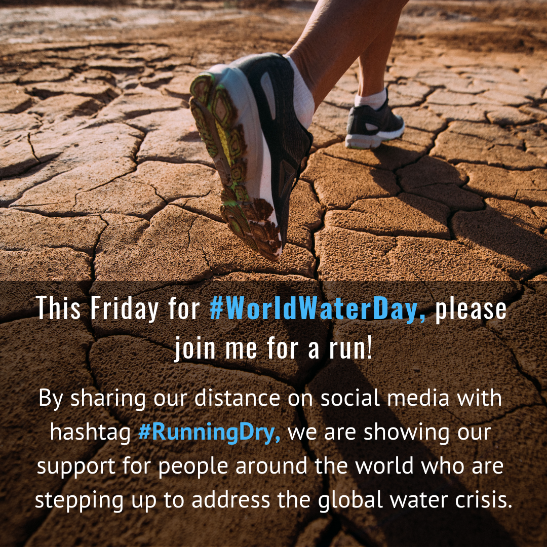 This Friday for #WorldWaterDay please join me for a run to show we care about addressing water issues around the world. (1).png