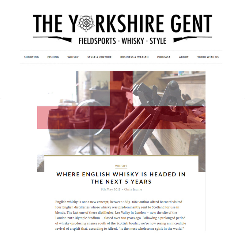 The Yorkshire Gent   - Where English Whisky is Headed in the Next 5 Years