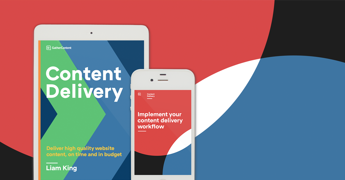 Content delivery - Gather Content