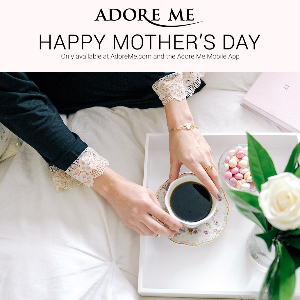 Adore Me Happy Mother's Day