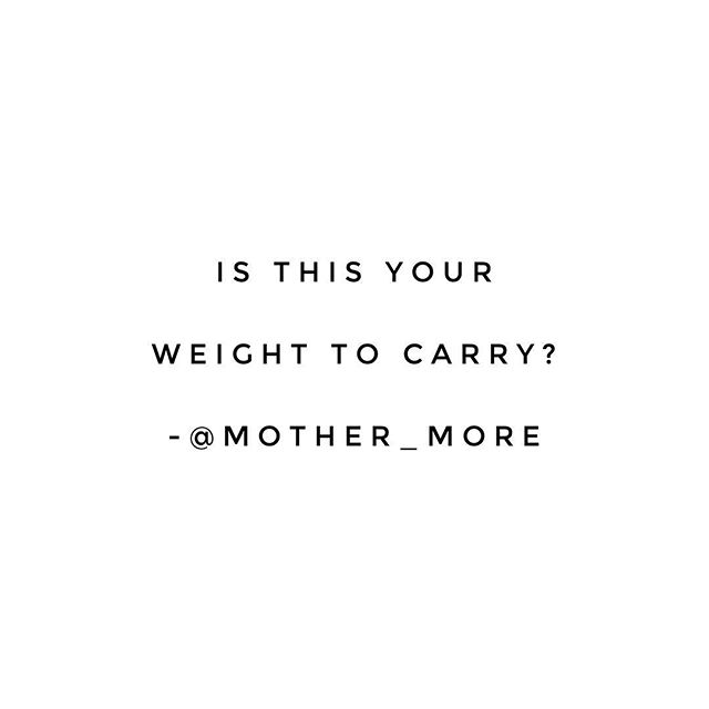 Therapy tool: When you are finding yourself in a struggle with worry, first ask yourself if this is your weight to carry. Is the thing you're worrying about in your locus of control? If it is, what can you do about it? Pick one thing even if it's small. If it's not within your control, try and let it go. Remind yourself that you don't have to do anything to get rid of the uncomfortable feeling, you can just let it be there.  Be careful what you choose to carry; life is hard enough, we don't need to hold all the things for all the people.  #anxietyhelp #therapytools #personalgrowth #peoplepleasing #emotionalwellbeing #emotionalwellness #therapyiscool #cognitivebehavioraltherapy #motherandmore #mentalhealthblogger #empoweringwomen #motherhoodrising