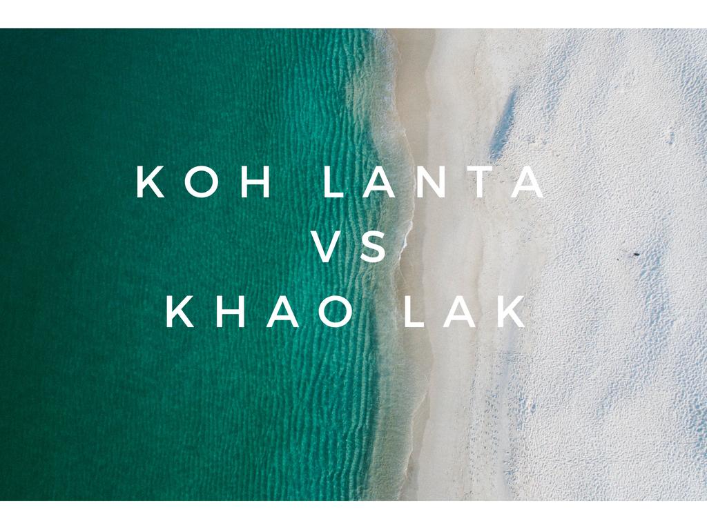 Koh lanta eller Khao Lak?