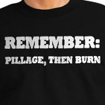 remember pillage, then burn funny viking shirts