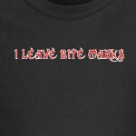 I leave bite marks kinky and sexy t-shirt humor