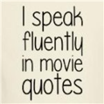 I speak in movie quotes funny and cute gift ideas
