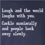 Laugh Or Cackle Maniacally Humorous gift ideas