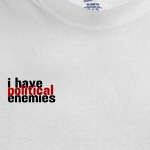 i have political enemies funny progressive shirts and gift ideas