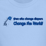 men who change diapers change the world funny progressive shirts