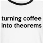 turning coffee into theorems funny math geek shirts