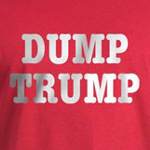 Dump Trump funny political t-shirts for liberals