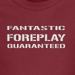 fantastic foreplay guaranteed funny adult humor shirts and gifts