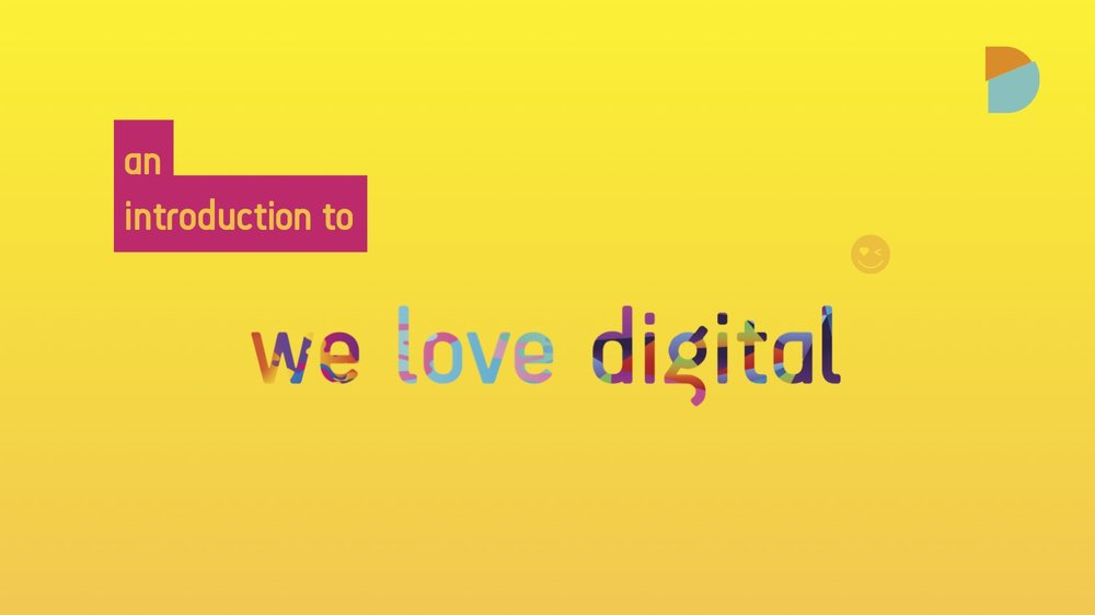 Front page of the We Love Digital deck.