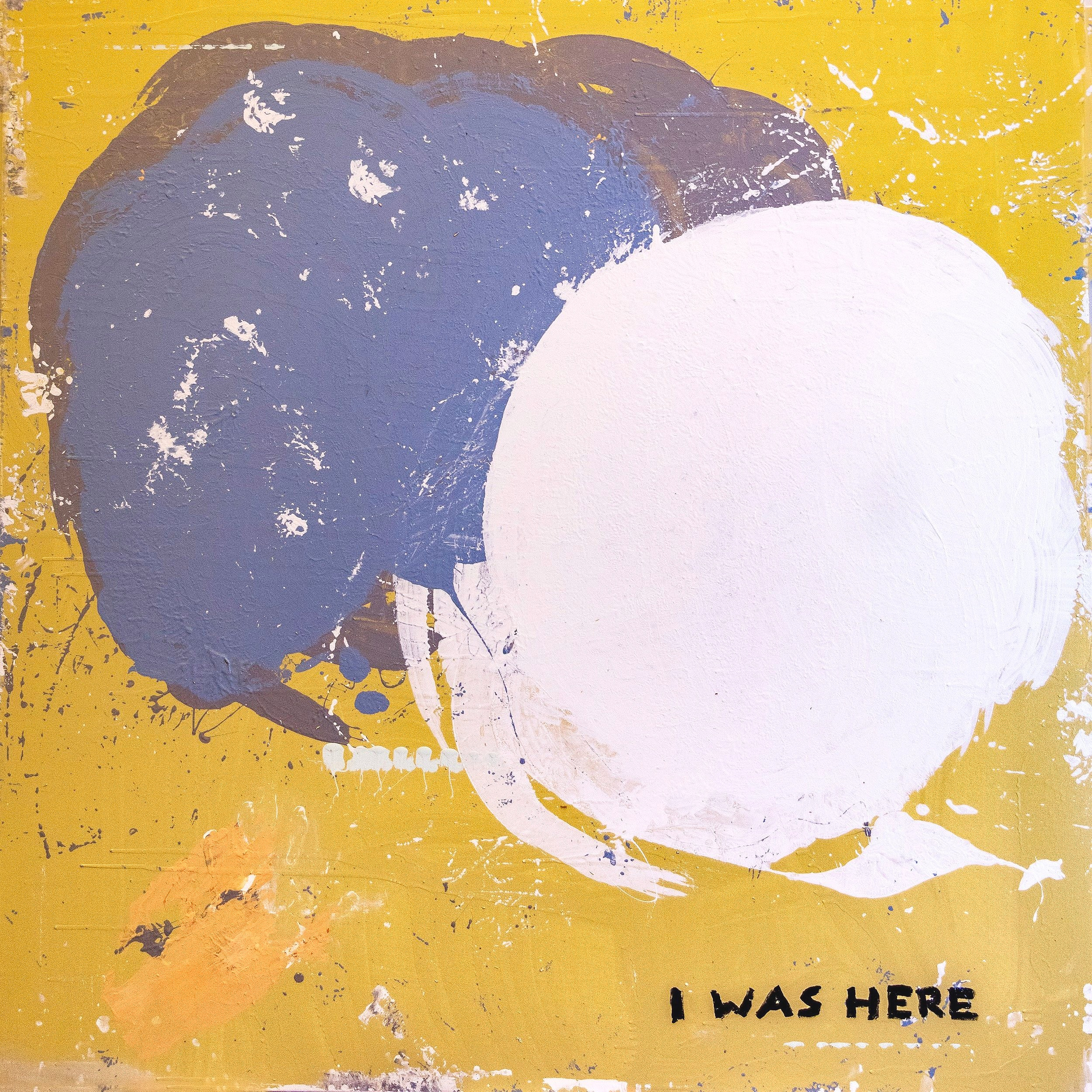 003 - I Was Here