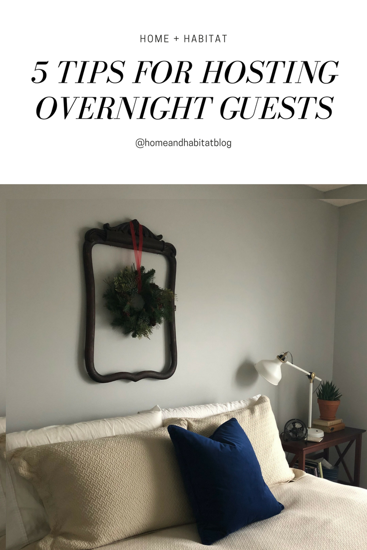 5 Tips for Hosting Overnight Guests.png
