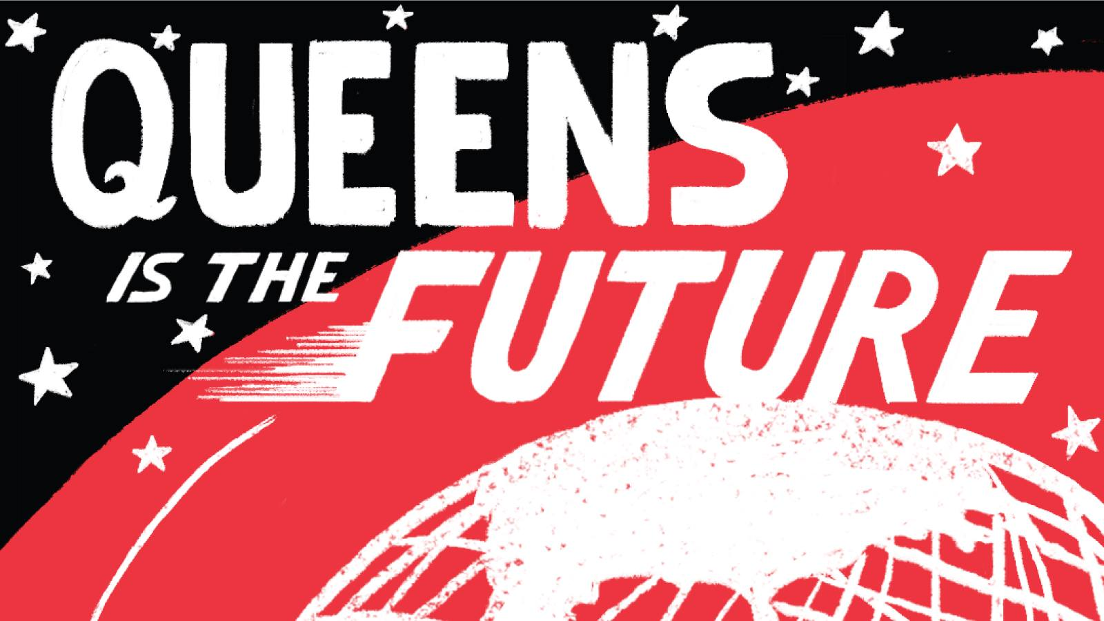 Queens is the Future.jpg