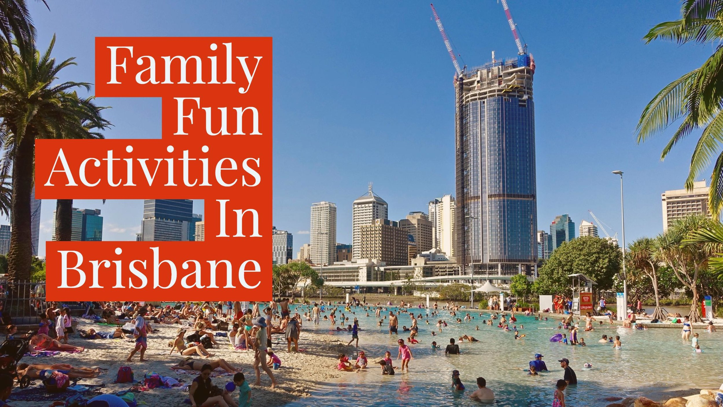 Family Fun Activities In Brisbane