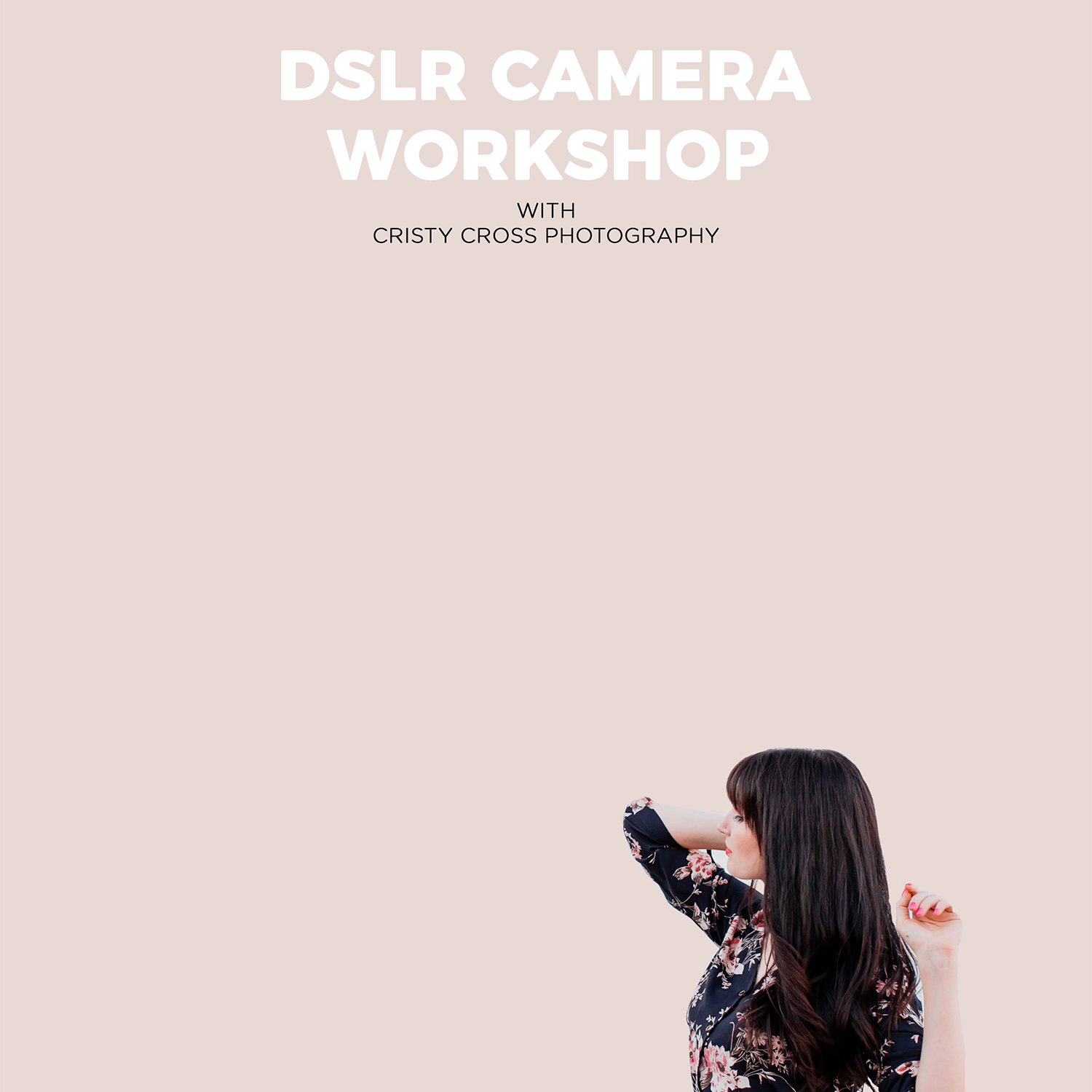 Learn how to use your digital camera!