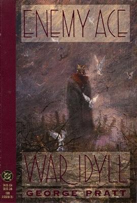 enemy_ace__war_idyll_softcover_by_george_pratt-d5a1t4q.jpg