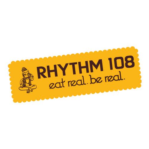 Rhythm 108. eat real. be real.