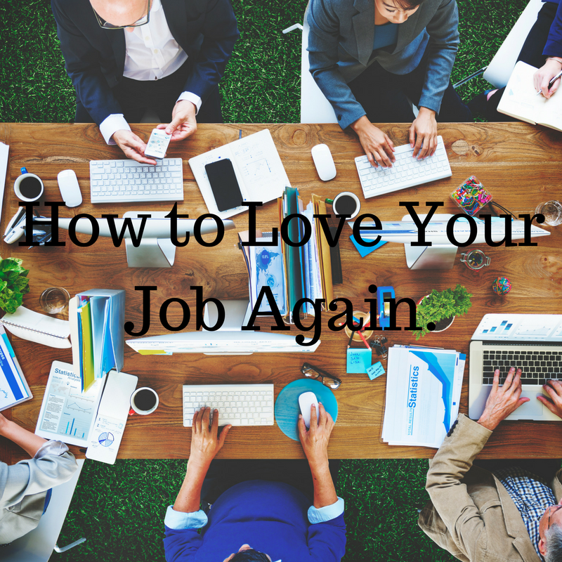 How to Love Your Job Again..png