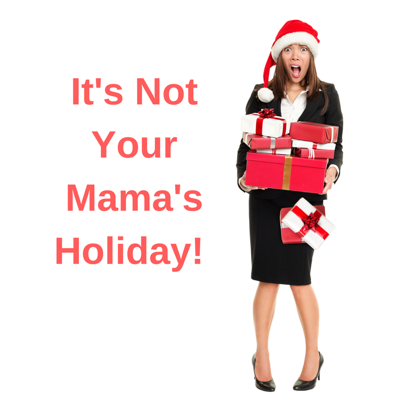 It's not Your Mama's Holiday!.png