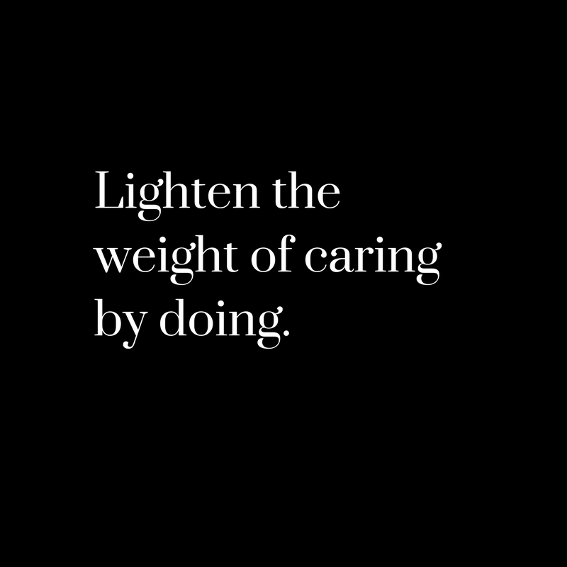 Lighten the weight of caring by doing..png