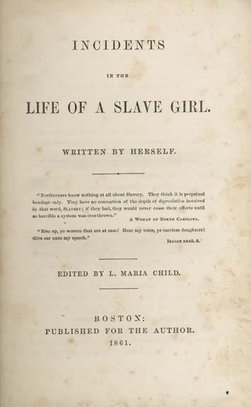 Harriet Jacobs' original book was written under the pseudonym Linda Brent.