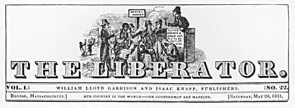 """An early issue of The Liberator, with a slave auction (along with the sale of horses and cattle, showing the """"property"""" designation of people) illustrated on the masthead."""
