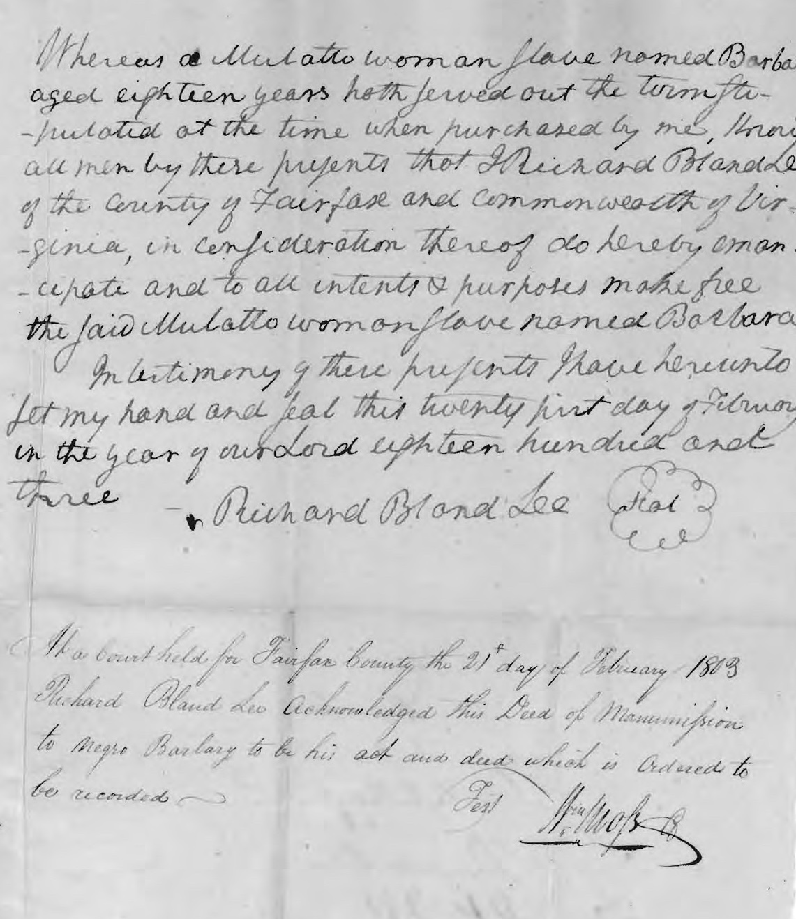 An excerpt of an 1803 manumission document for a woman named Barbara by Richard Bland Lee, a wealthy Fairfax County landowner. Original at Fairfax County Archives.