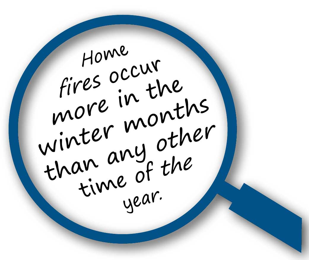 Home Fires Occur More in the Winter Months than any other time of year