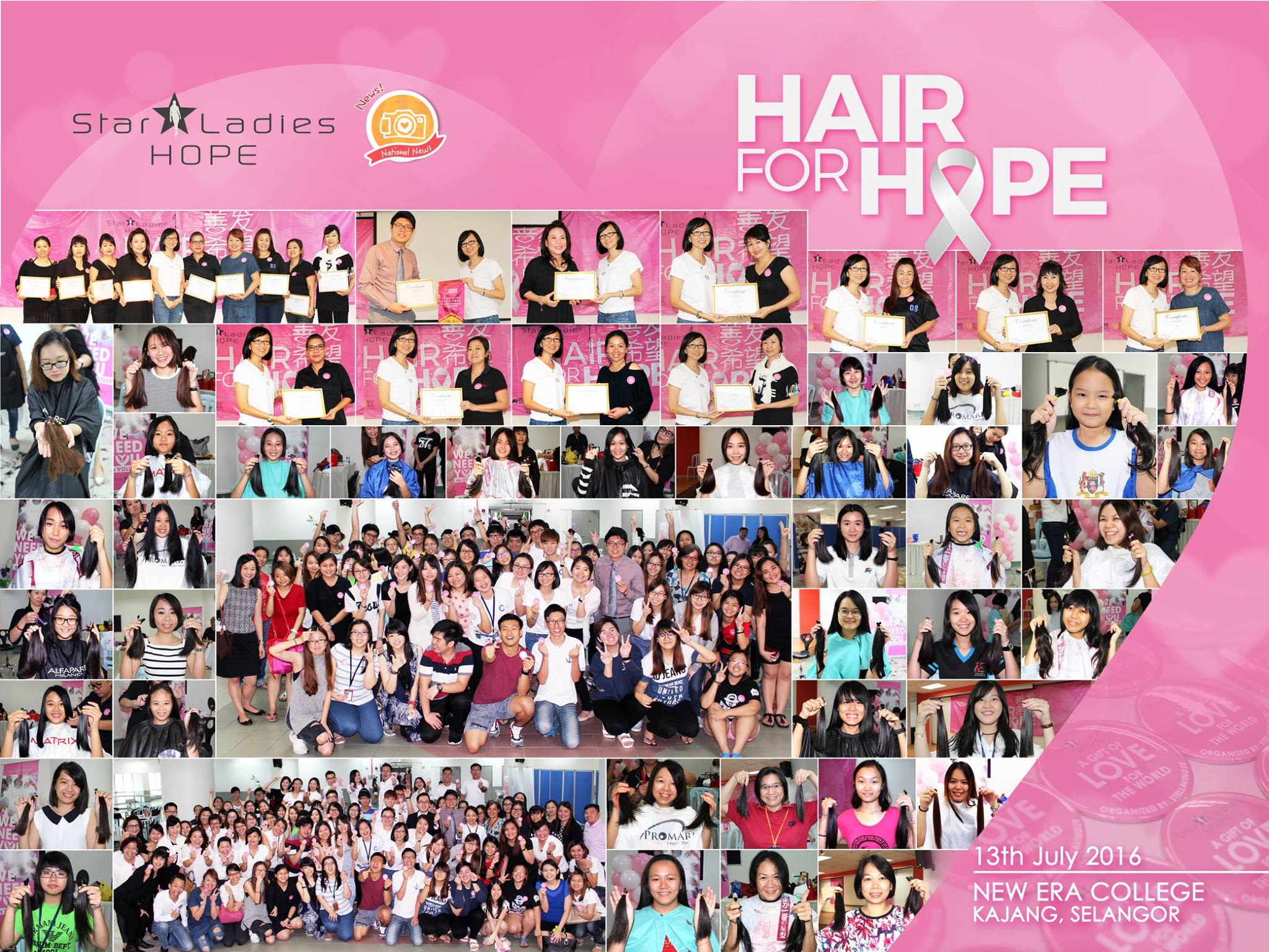 HAIR FOR HOPE . NEW ERA COLLEGE |    On 13/7, StarLadies Hope were here in Kajang New Era College. We feel so energetic stepping into the compound filled with youngsters who are friendly and lovely! Seeing so many female students donating their precious hair makes us feel proud of them! Your kind action today shine a hope to those in needs! Your action today will nurture the society is giving back to the needy ones. Your brave and courage today makes us determine to move forward delivering our mission and vision! Special thanks for the School Management of New Era College for collaborating with us in bringing this campaign into school, aside from creating awareness toward the society of underprivileged, too we create an awareness on health consciousness among youngsters . Mega thanks to all donors whom donate your precious hair, and not to forget all 10 hairstylist for your voluntary hair cut! We are truly blessed to have your care and love in Hair For Hope!   Special Thanks to 特别感谢:  1. New Era College Kajang and the students and teachers 2. Ann Quah Geok Choo 3. Tai May Loo 4. Highset Unisex Hair Saloon 5. Evon Hair & Beauty House 6. MG Lee 7. Angie Lee 8. Teak Choon Lan 9. May Chow Yit Moi 10. Vinnie Lee  #starladieshope   #neweracollege   #hairforhope  #utusanmalaysia   #sinchewdaily   #chinapress