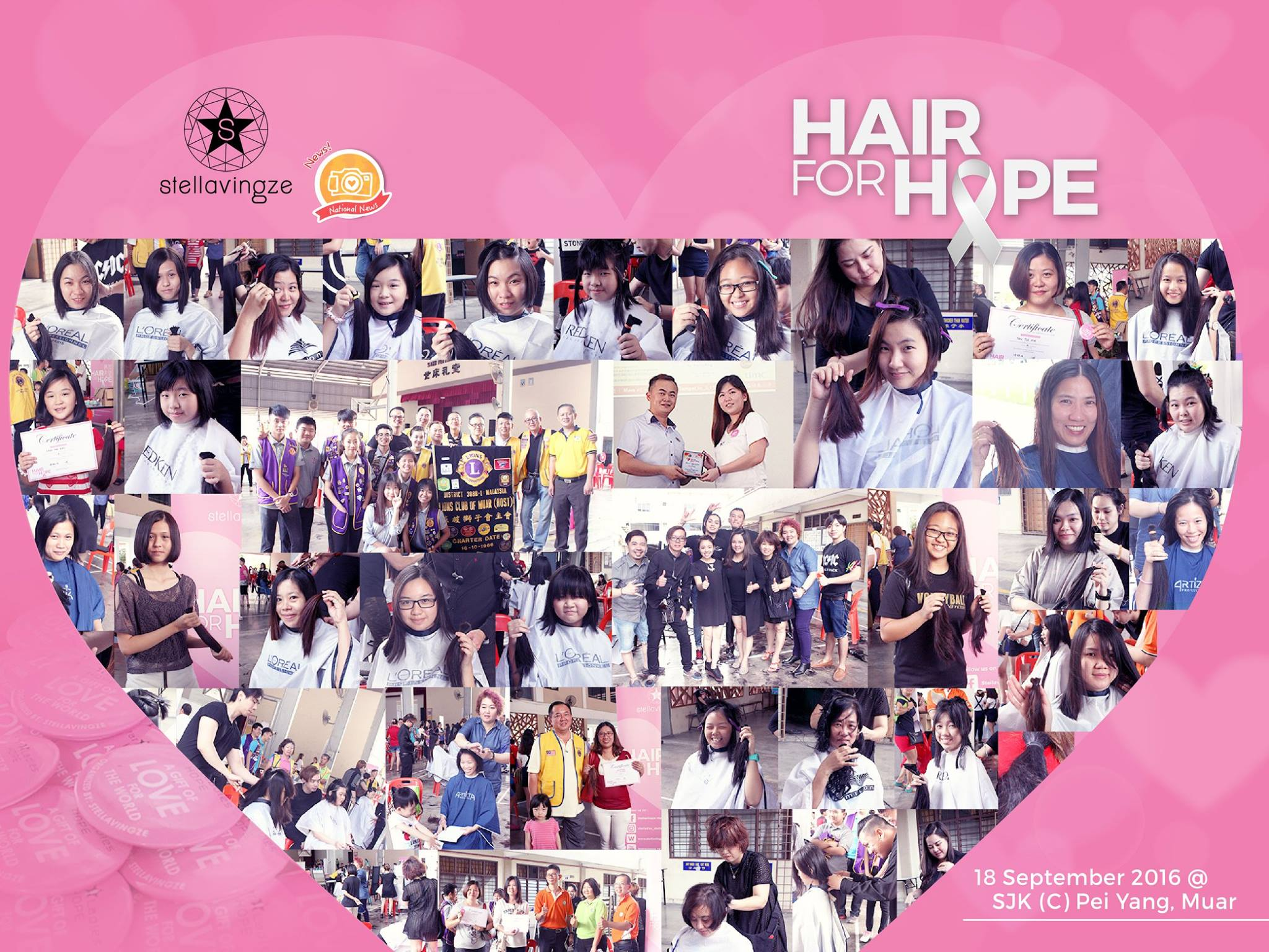 HAIR FOR HOPE. SJK (C) Pei Yang, Muar |    Hair for Hope arrived at SJK (C) Pei Yang, Muar. This time, Stellavingze International collaborated with Lions Club in conjunction of its 100th year anniversary. Total of 119 girls donated their beautiful hair to the cancer patients who are battling with cancer and lose their hair as a result of chemotherapy. We are both excited and grateful to see many young hair donors who showed an act of kindness by donating their hair in hope that it will send a message to all cancer patients that they wholeheartedly support their battle with cancer and pray for them to get well soon. Million thanks to Lions Club Malaysia for initiating the hair donation campaign. We encourage more organizations to carry out a mission similar to Lions Club Malaysia in providing a better future for the world. Hair for Hope mission is not just to raise the awareness of cancer we also hope that this event would educate children and parents that caring for others is indeed a noble job.  Special thanks to hairstylists: 1. LA' Hair  2. Top AMS Hair Studio 3. Peanut Hair Beauty Saloon 4. Paco Hair Studio 5. G Light Studio 6. NEX  7. Hikaro Sitoh 8. 秘密基地