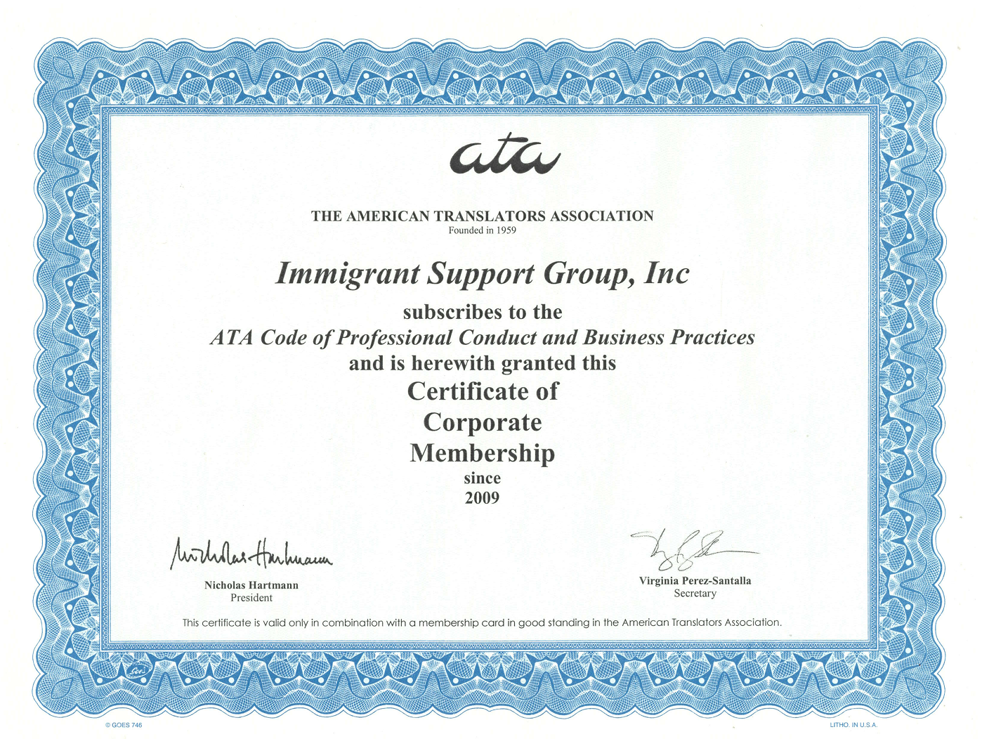 Founded in 2009 - ISG Translation World is a DBA of Immigrant Support Group, Inc., which is a corporate member of the American Translators Association - an indisputable sign of quality of all the translation services.