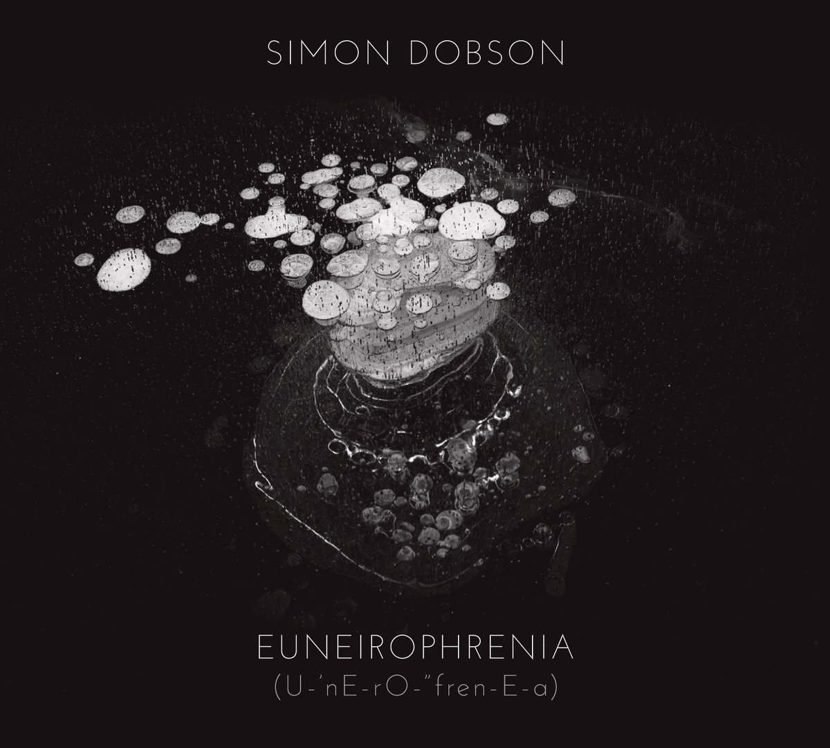Simon Dobson - Euneirophrenia