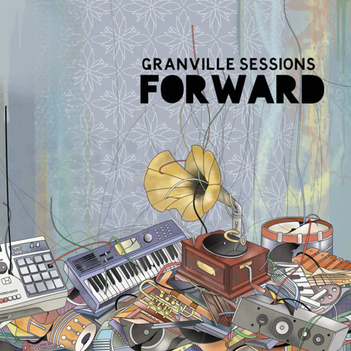 Granville Sessions - Forward