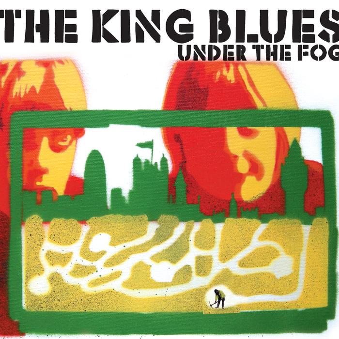 The King Blues - Under The Fog