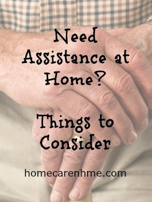 Need assistance at home