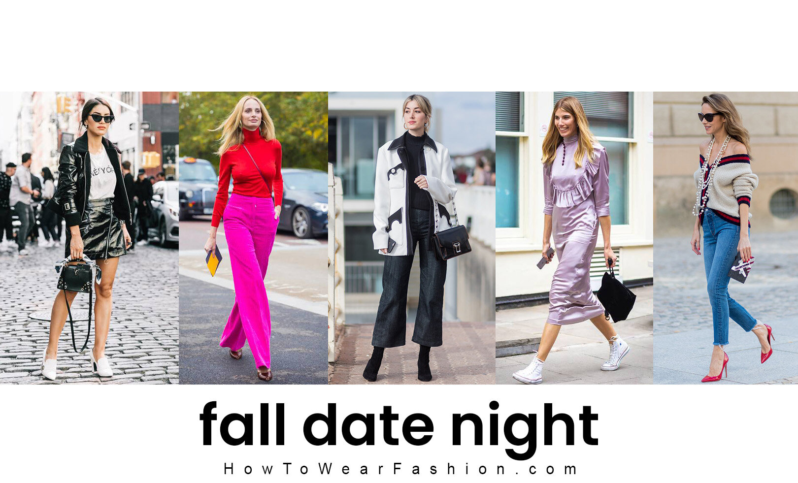 What To Wear For Date Night In Fall Howtowear Fashion