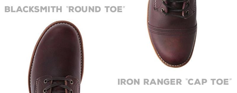 Blacksmith Round Toe vs Iron Ranger Cap Toe